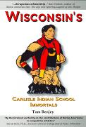 Wisconsin's Carlisle Indian School Immortals